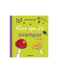 Bok Känn igen 25 svampar och bär
